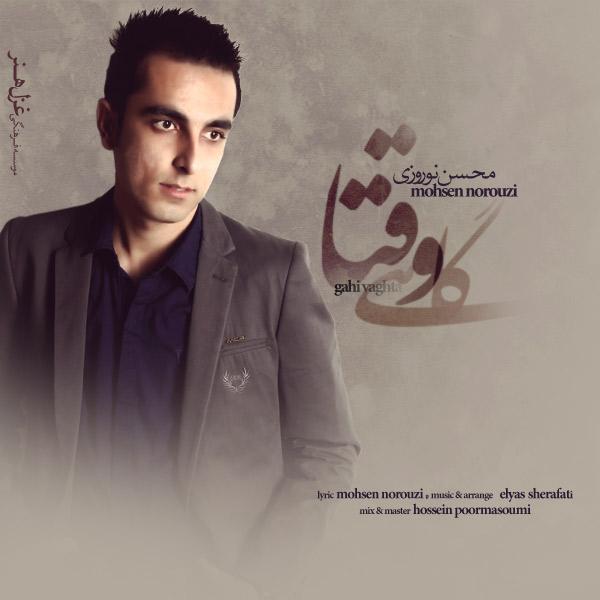 Mohsen Norouzi – Gahi Vaghta