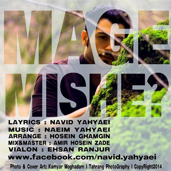 Navid Yahyaei – Mage Mishe