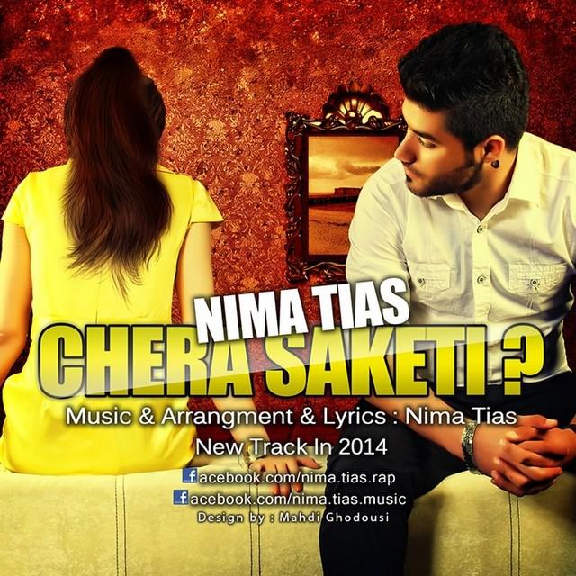 Nima Tias – Chera Saketi