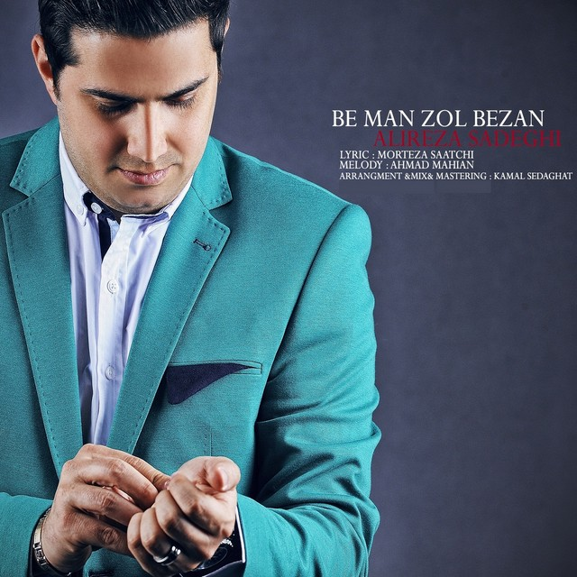 Alireza Sadeghi – Be Man Zol Bezan