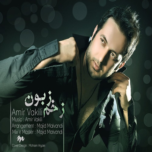 Amir Vakili – Zakhme Zaboon