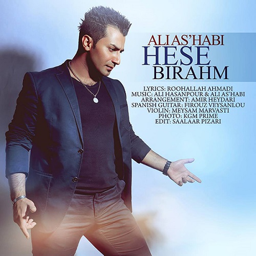 Ali As'habi – Hese Birahm