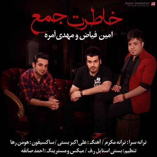 Amin Fayaz & Mehdi Amereh – Khateret Jam