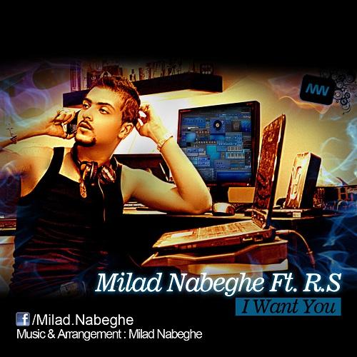 Milad Nabeghe – I Want You