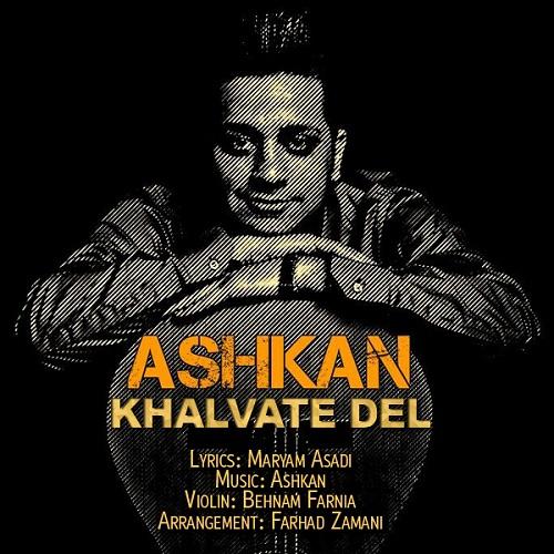 Ashkan – Khalvate Del