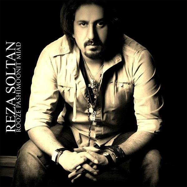 Reza Soltan – Rooze Pashimoonit Miyad