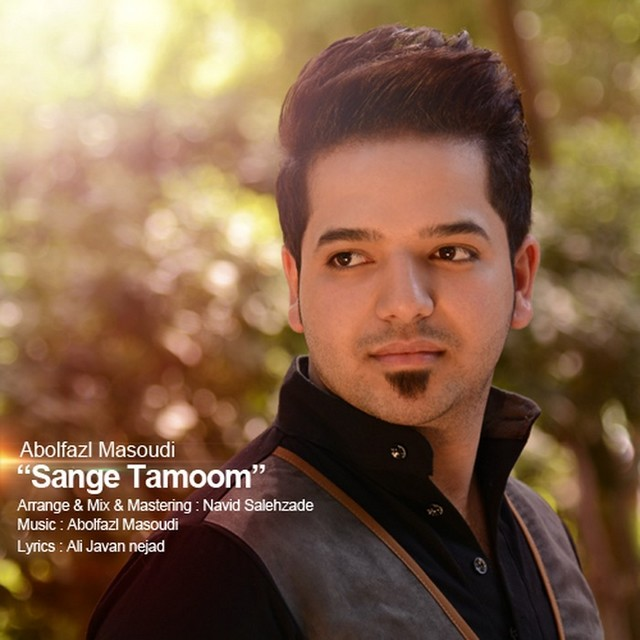 Abolfazl Masoudi – Sange Tamoom