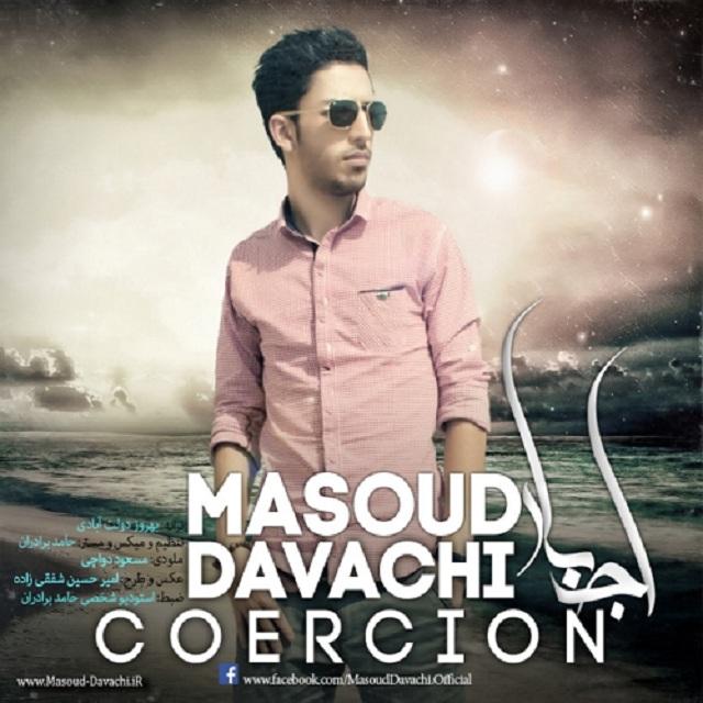 Masoud Davachi – Ejbar