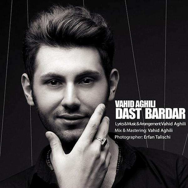 Vahid Aghili – Dast Bardar