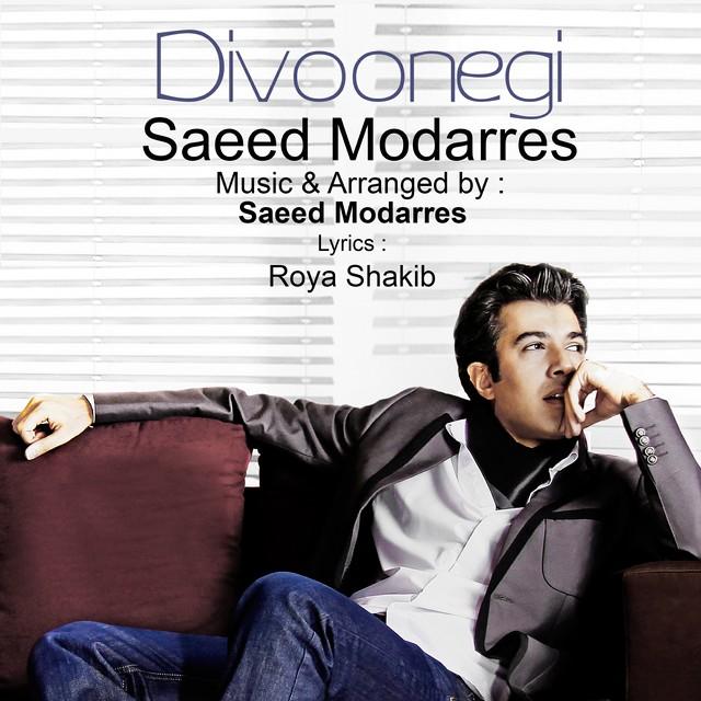 Saeed Modarres – Divoonegi