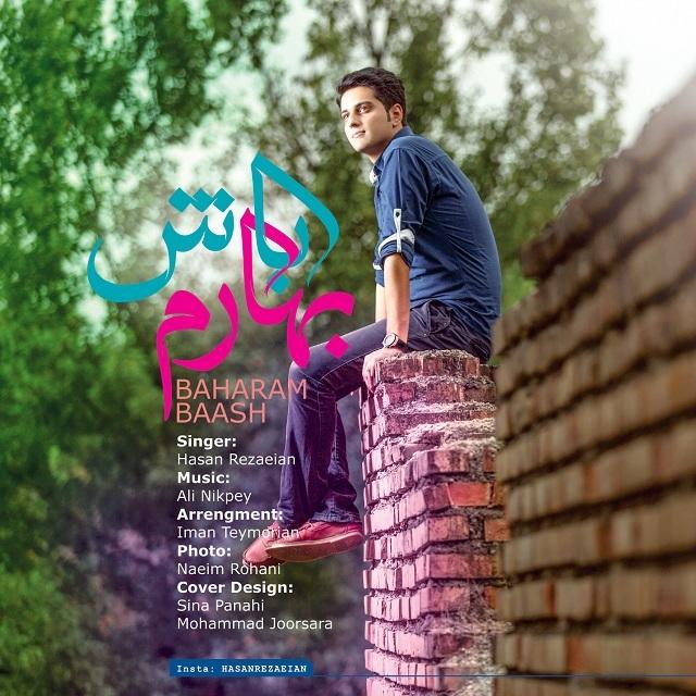 Hasan Rezaeian – Baharam Bash