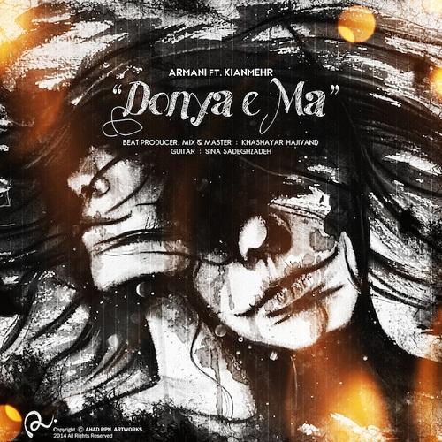 Armani Ft. Kianmehr – Donya e Ma