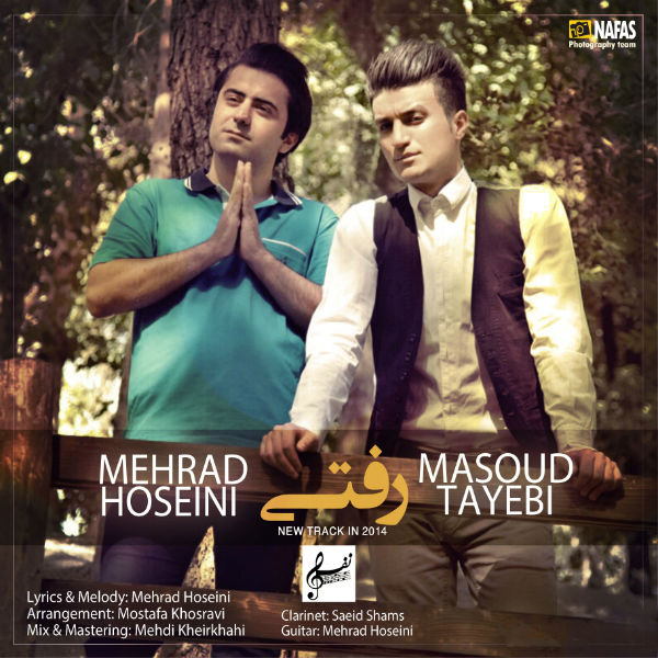 Mehrad Hoseini Ft. Masoud Tayebi – Rafti