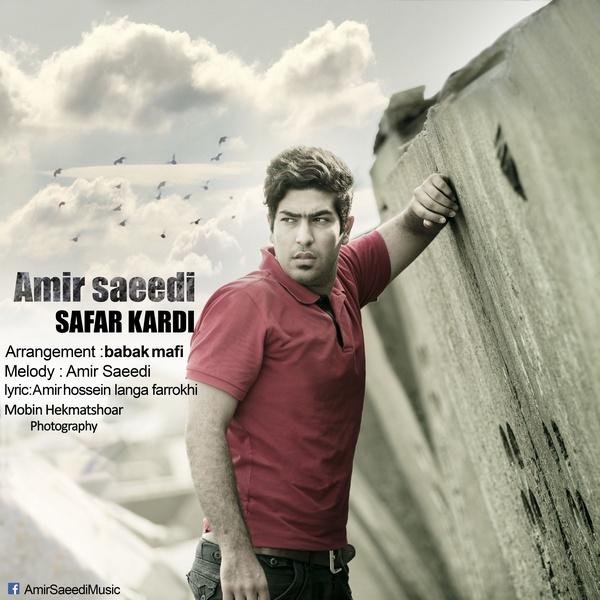 Amir Saeedi – Safar Kardi