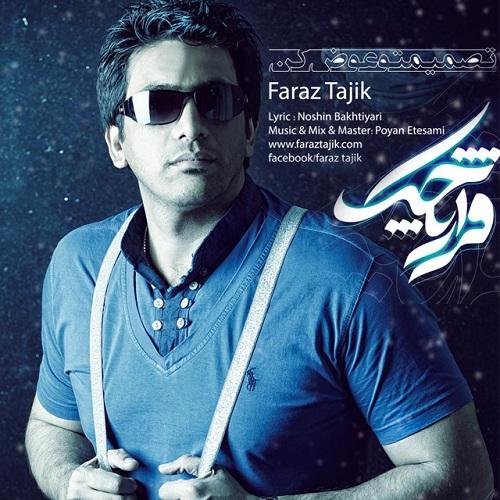 Faraz Tajik – Tasmimeto Avaz Kon
