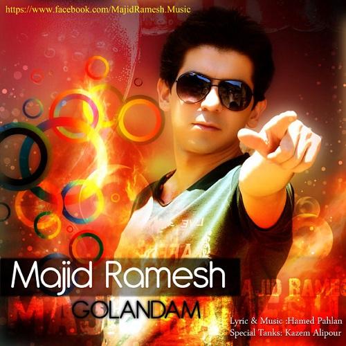 Majid Ramesh – GolAndam
