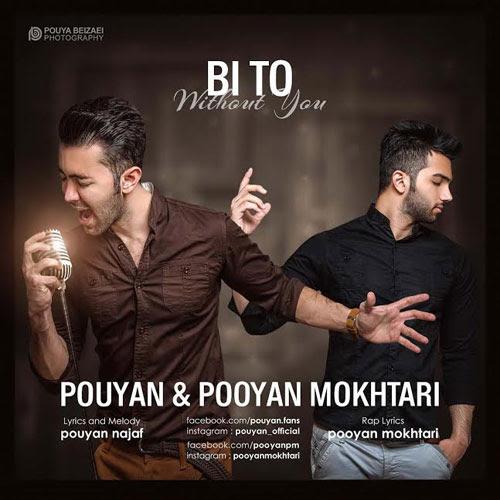 Pouyan & Pooyan Mokhtari – Bi To