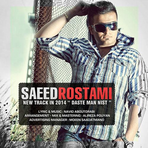 Saeed Rostami – Daste Man Nist