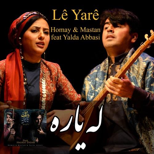 Homay & Mastan Ft. Yalda Abbasi – Le Yare