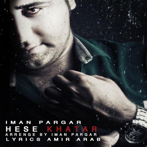 Iman Pargar – Hese Khatar