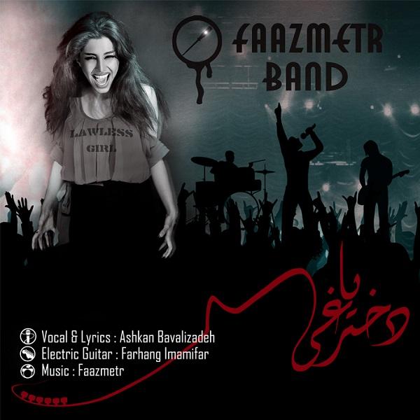 FaazmetrBand – Dokhtare Yaaghi