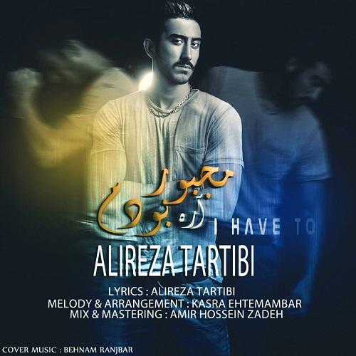 Alireza Tartibi – Majbour Boudam