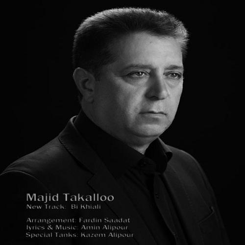 Majid Takalloo – Bi Khiali