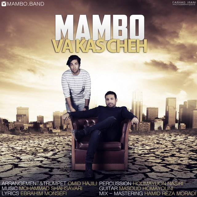 دانلود آهنگ جدید مامبو باند به نام Va Kas Chesh