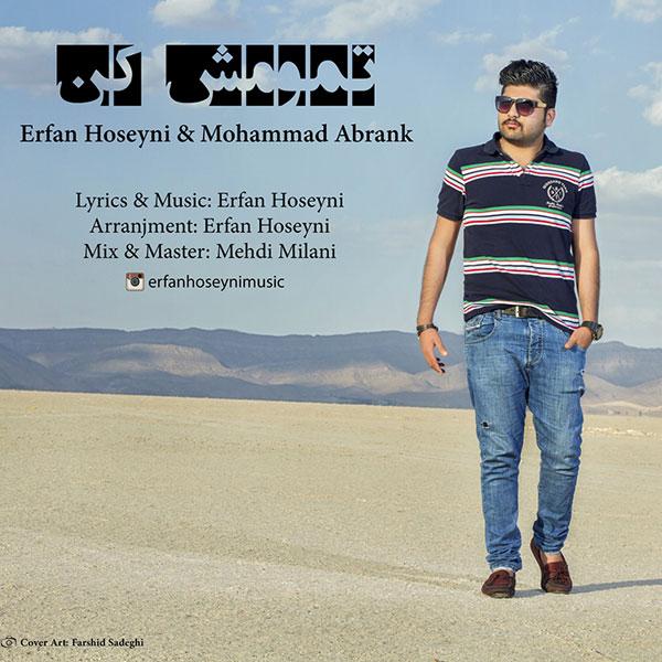 دانلود آهنگ جدید عرفان حسینی و محمد ابرناک به نام تمومش کن