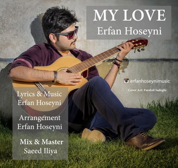 دانلود آهنگ جدید عرفان حسینی به نام عشق من