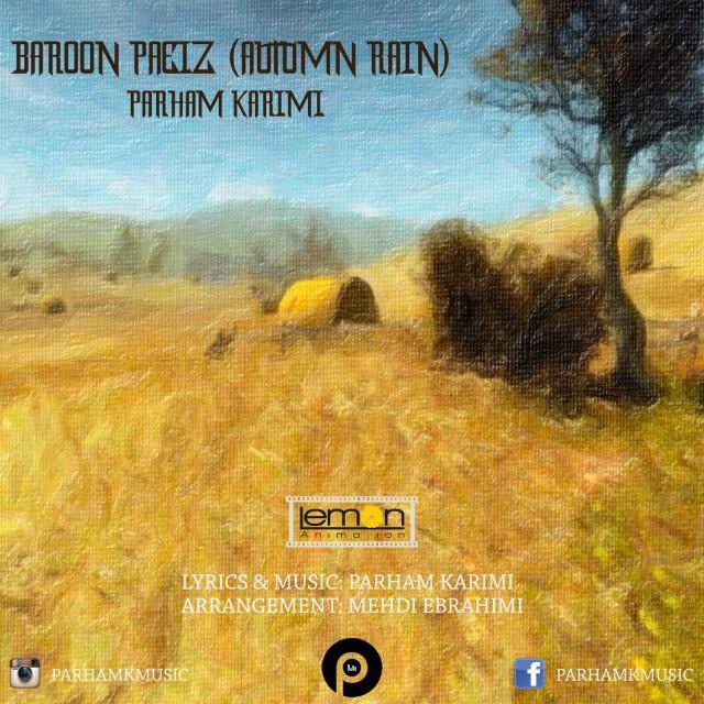 دانلود آهنگ جدید پرهام کریمی به نام بارون پاییز