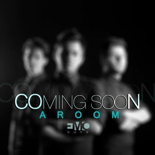 EMO Band – Aroom Coming soon