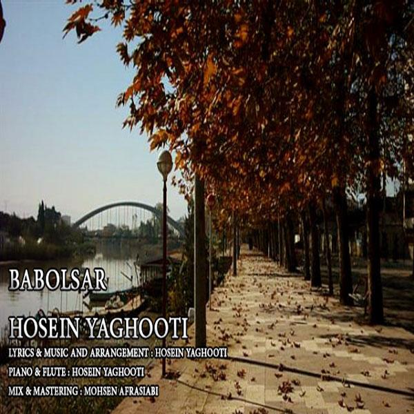 دانلود آهنگ جدید حسین یاغوتی به نام بابلسر