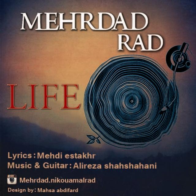 دانلود آهنگ جدید مهرداد راد به نام زندگی