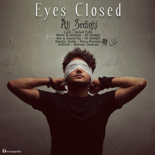 دانلود آهنگ جدید علی صدیقی به نام چشمای بسته