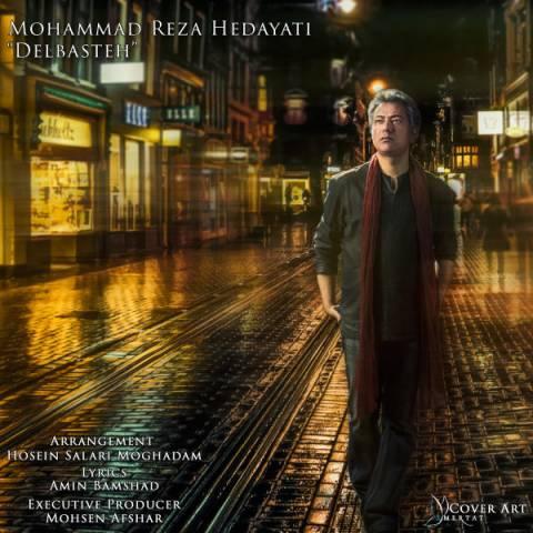 دانلود آهنگ جدید محمدرضا هدایتی به نام دلبسته
