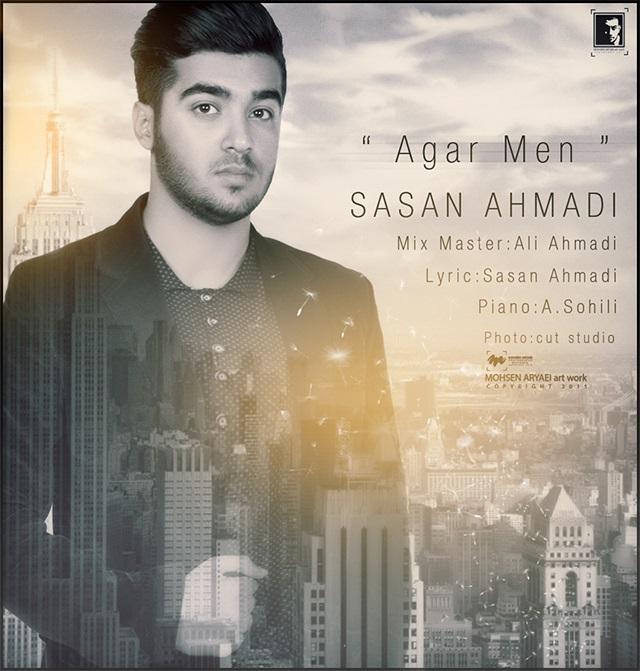 دانلود آهنگ جدید ساسان احمدی به نام اگر من