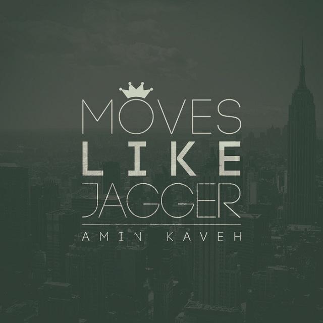 دانلود آهنگ جدید امین کاوه به نام Moves Like Jagger