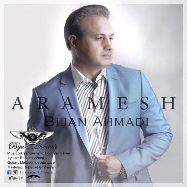 دانلود آهنگ جدید بیژن احمدی به نام آرامش