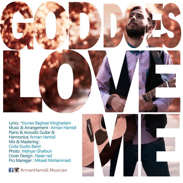 دانلود آهنگ جدید آرمان حمیدی به نام God Does Love Me