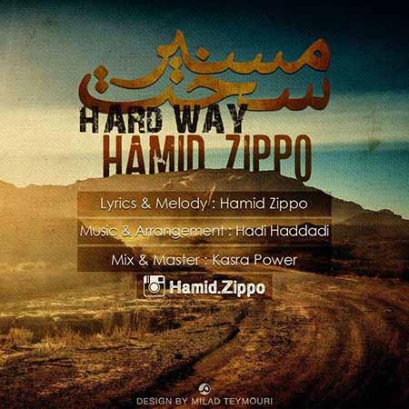 دانلود آهنگ جدید Hamid Zippo به نام مسیرسخت