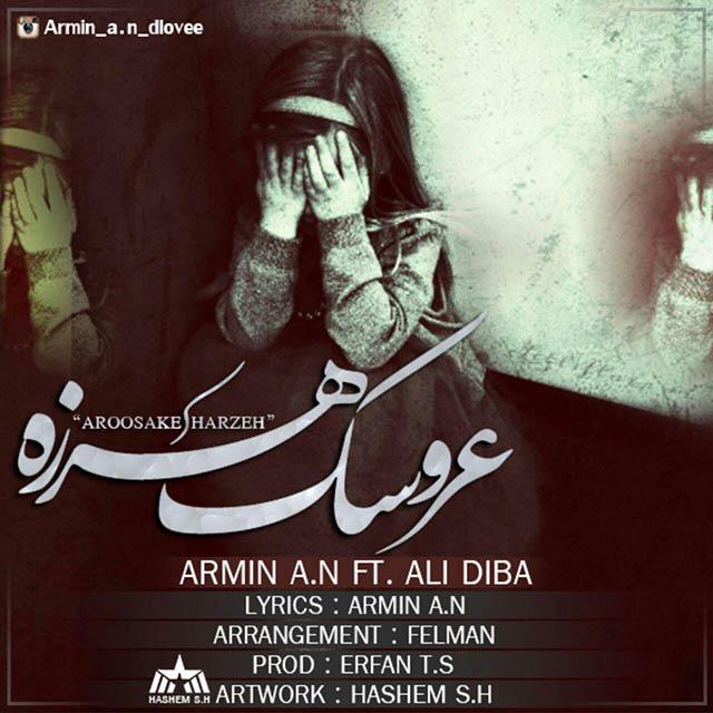 دانلود آهنگ جدید آرمین آی ان و علی دیبا به نام عروسک