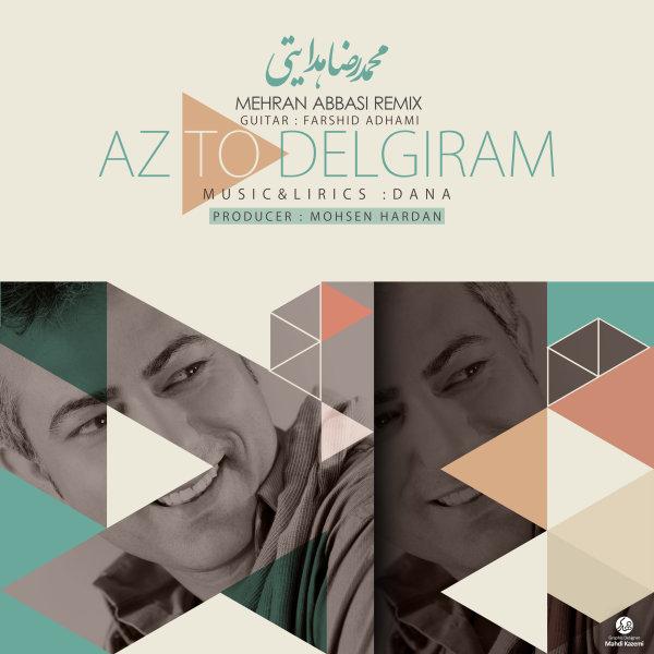 دانلود آهنگ جدید مهران عباسی و محمدرضا هدایتی به نام از تو دلگیرم