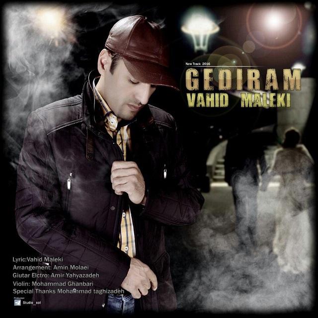 دانلود آهنگ جدید وحید ملکی به نام Gediram