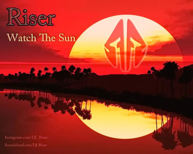 موزیک بدون وکال از Dj Riser به نام watch the sun