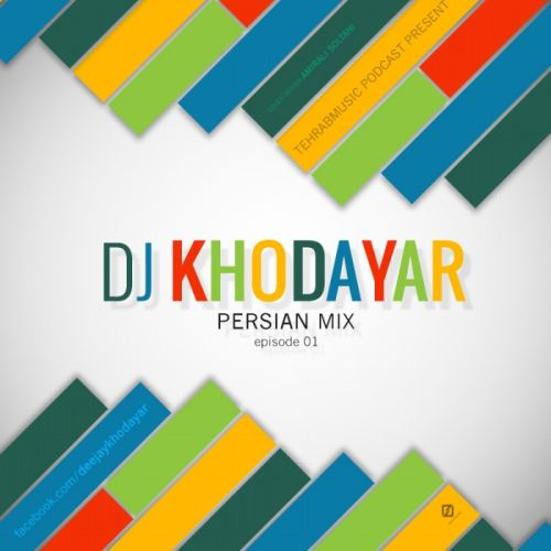 Dj Khodayar – Persian Mix #001