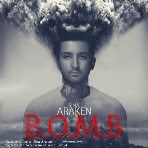 دانلود آهنگ جدید سینا آراکن به نام بمب