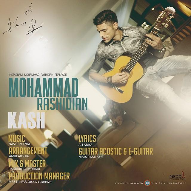دانلود آهنگ جدید محمد رشيديان به نام كاش