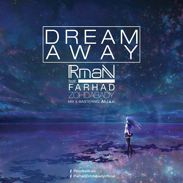دانلود آهنگ جدید آرمان و فرهاد زهدآبادی به نام Dream Away