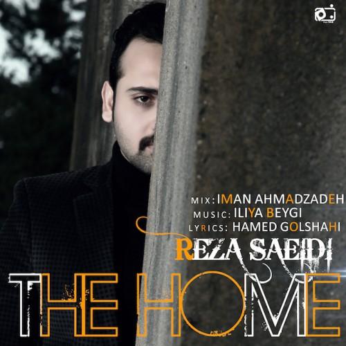 دانلود آهنگ جدید رضا سعیدی به نام خونه
